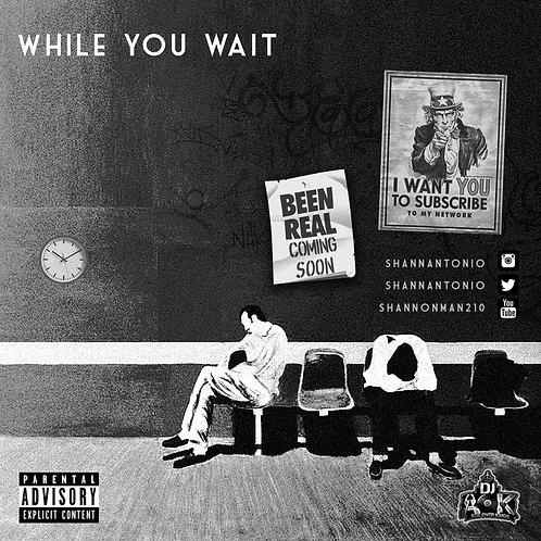 While You Wait Mixtape