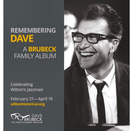 Remembering Dave Brubeck: Wilton Historical Society Exhibit