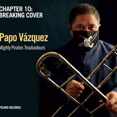 Listen to this! Papo Vázquez: Chapter 10: Breaking Cover