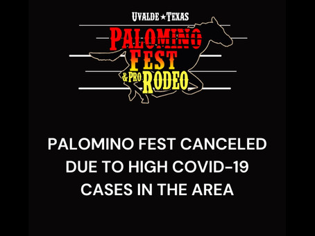 Uvalde's Palomino Fest canceled due to High COVID-19 cases