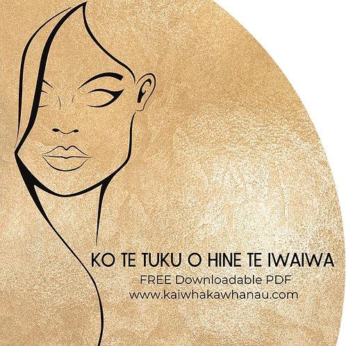 Ko Te Tuku o Hine Te Iwaiwa