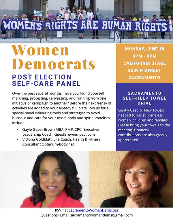 Post Election Self Care panel is the program topic for our June monthly membership meeting. Join in the effort to learn some tips and tools from our panel experts on methods to de-stress after the Primary Election and to transition into the relaxing days of summer.