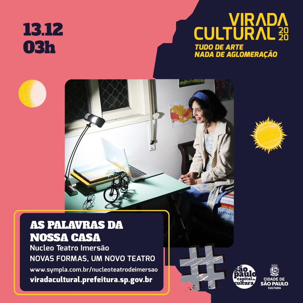 As Palavras da Nossa Casa / Teatro Imersivo Virtual ao vivo pelo Zoom / Núcleo Teatro de Imersão / Adriana Câmara / Programação Virada Cultural São Paulo, SP