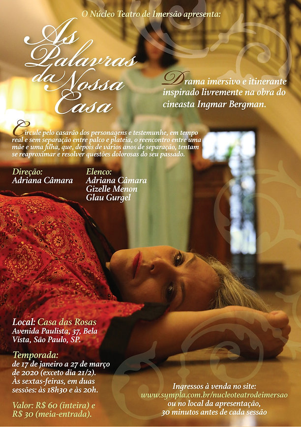 Espetáculo As Palavras da Nossa Casa / Núcleo Teatro de Imersão / Direção Adriana Câmara / Teatro imersivo e itinerante