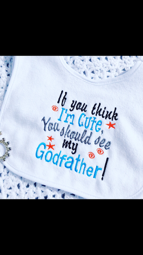 6b30f6269 This 'If You Think I'm Cute You Should See My Godmother' Baby Bib is the  perfect accossory for your Godchild's outfit on their special day!
