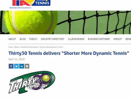 "TIA UK Blog - Thirty30 Tennis delivers ""Shorter More Dynamic Tennis"""