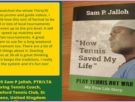 Thirty30 Tennis – Testimonial received from Sam P. Jalloh (Sierra Leone) of How Tennis Saved My Life