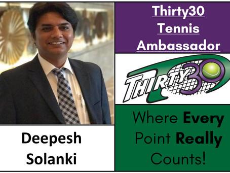 Deepesh Solanki (Ambassador, IMG Academy, Mumbai, Maharashtra, India) – Thirty30 Tennis Ambassador