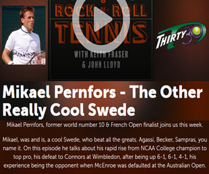 Thirty30 Tennis Blog: Rock n Roll Tennis - Keith Fraser & John Lloyd - Mark Milne & Mikael Pernfors