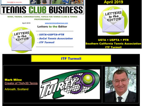 Thirty30 Tennis - Letters to the Editor - ITF Turmoil - Tennis Club Business April 2019 e-newsletter