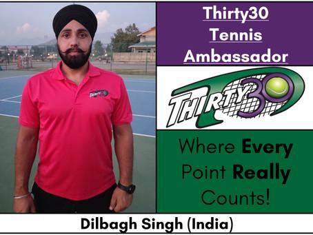 Dilbagh Singh (Tennis Coach, Jammu & Kashmir Sports Council, India) – Thirty30 Tennis Ambassador