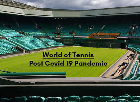 World of Tennis Post COVID-19 Pandemic