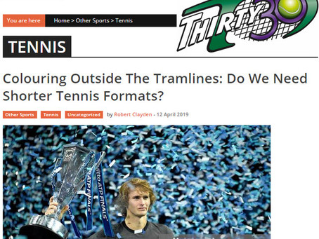 T30 Blog - Sports Gazette -  Colouring Outside The Tramlines: Do We Need Shorter Tennis Formats?