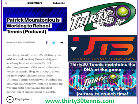 Thirty30 Tennis Blog – Patrick Mouratoglou is Working to Reboot Tennis with UTS - Bloomberg Podcast