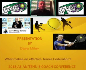 Thirty30 Tennis Blog - Dave Miley - 2018 Asian Tennis Coach