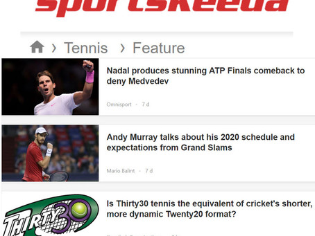 Sportskeeda Article: Is Thirty30 tennis the equivalent of cricket's shorter Twenty20 Format?
