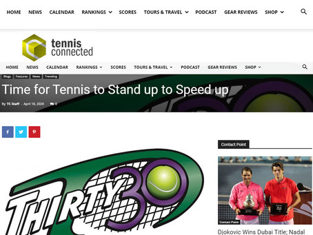 Thirty30 Tennis Blog: Tennis Connected Article - 'Time for Tennis to Stand up to Speed up'