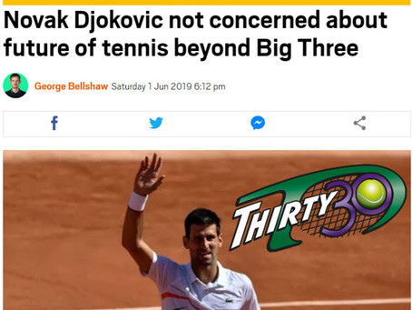 T30 Blog - Metro News: Novak Djokovic not concerned about future of tennis beyond Big Three