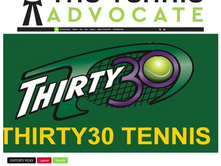 T30 Blog - The Tennis Advocate Article - 'Thirty30 Tennis: The Future Of Tennis Scoring'