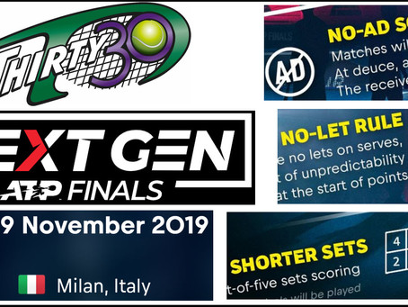Thirty30 Tennis Blog - Next Generation ATP Finals trial Innovations including shorter format Fast4