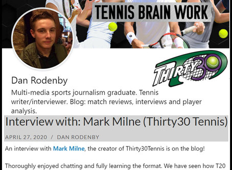 Tennis Brain Work (Dan Rodenby) – Interview with: Mark Milne (Thirty30 Tennis) - April 2020