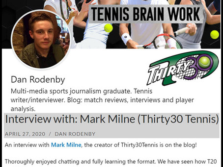 Tennis Brain Work (Dan Rodenby) – Interview with: Mark Milne (Thirty30 Tennis) - April 2020