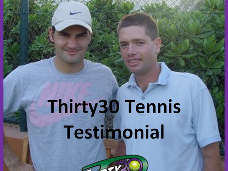 """Thirty30 Testimonial: """"imperative we adopt a shorter format for tennis to continue to be 'A game..."""""""