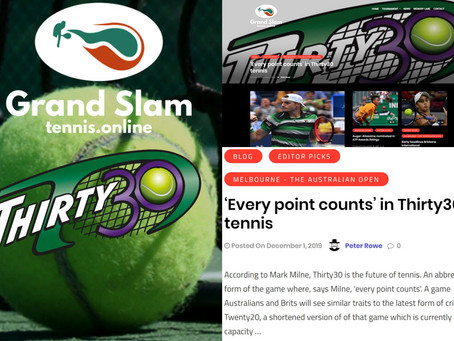 Grandslamtennis.online Article by Peter Rowe - 'Every point counts' in Thirty30 tennis