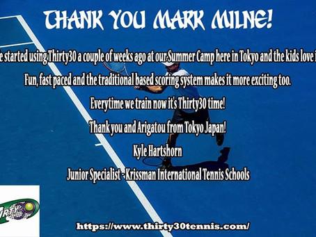 "Thirty30 Tennis Blog: Testimonial #281 from Kyle Hartshorn, Tokyo, Japan – ""The kids love it!"""