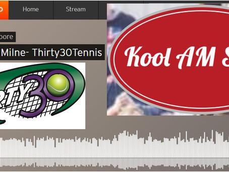 Thirty30 Tennis Interview with Kool AM Sport's Radio Presenter Peter Moore