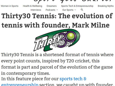 Sportageous Article (April 2020) - Thirty30 Tennis: The evolution of tennis with founder, Mark Milne