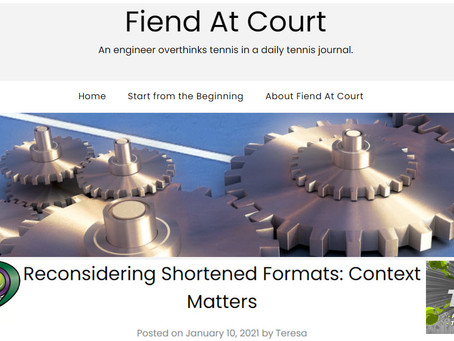 Fiend At Court Article: Reconsidering Shortened Formats: Context Matters - Fast4 and Thirty30 Tennis