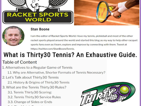 T30 Tennis Blog - Racket Sports World Article - What is Thirty30 Tennis? An Exhaustive Guide.