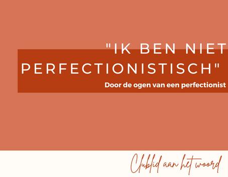 """Verhaal van Shanna: """"Ik ben niet perfectionistisch"""""""