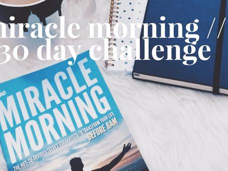 De 30 dagen 'Miracle Morning' Challenge