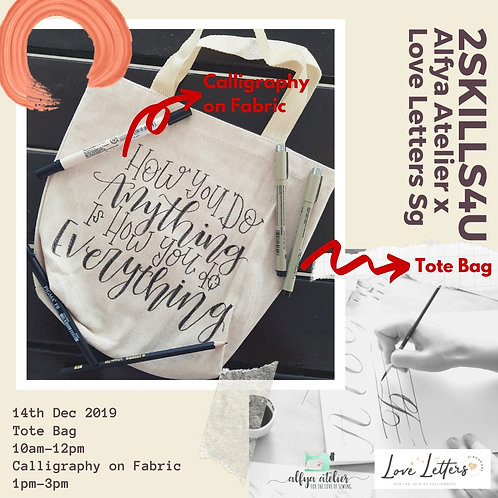 Calligraphy on Fabric & Tote Bag