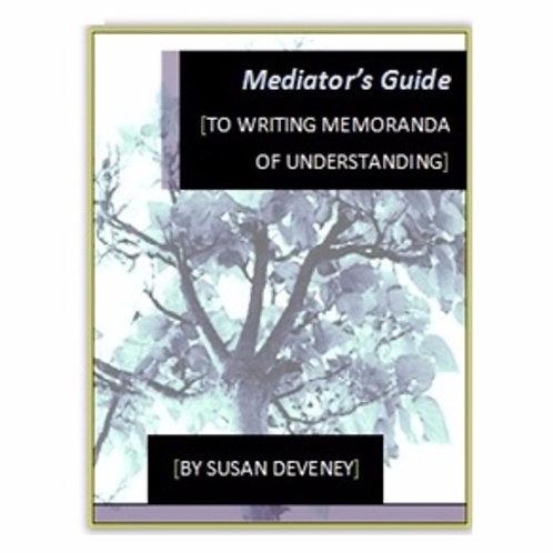 Mediator's Guide to Writing Memoranda of Understanding