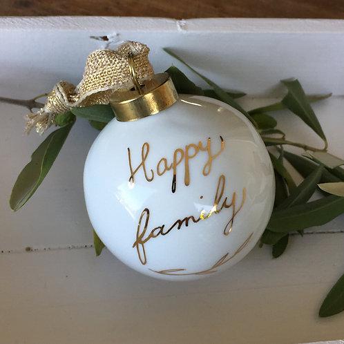 """Boule de noël message or """"Happy Family"""""""