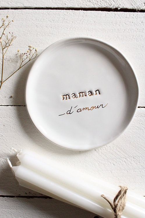 """Coupelle céramique message """"maman d'amour"""""""