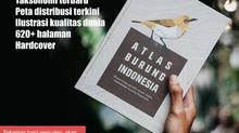 Open Pre-Order Buku Atlas Burung Indonesia