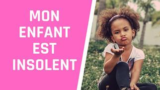 "Enfant ""insolent""?"