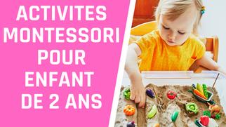 Quelles activités Montessori pour des enfants de 2 ans?