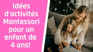 Idées d'activités Montessori pour enfant de 4 ans