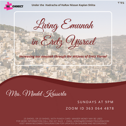 Living Emunah in Eretz Yisroel