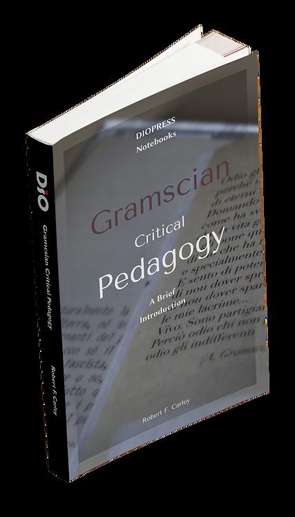 Gramscian Critical Pedagogy