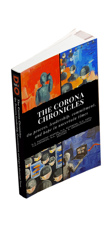 The Corona Chronicles: On Processes, Leadership, Commitments, and Hope Uncertain