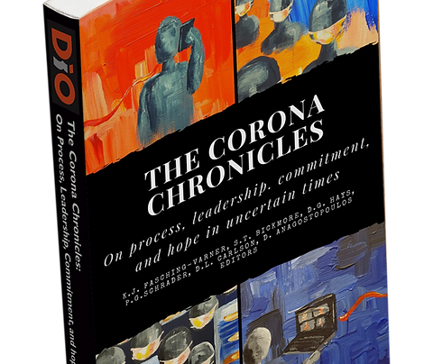 The Corona Chronicles: On Leadership, Processes, Commitments, and Hope