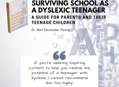 Surviving School as a Dyslexic Teenager: A Guide for Parents and Their Teenage Children
