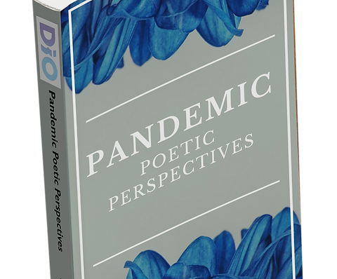 Pandemic: Poetic Perspectives