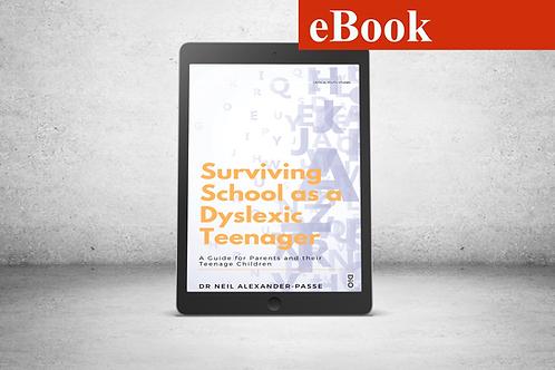 Surviving School as a Dyslexic Teenager (eBook)